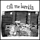 CALL ME LORETTA - Mountains and Rivers Between Us