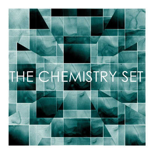 THE CHEMISTRY SET - Come Kiss Me Vibrate And Smile