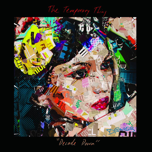 The Temporary Thing - Decade Down