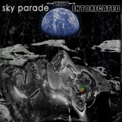 SKY PARADE - Intoxicated